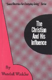The Christian And His Influence
